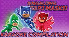 pj masks song compilation all the songs in one