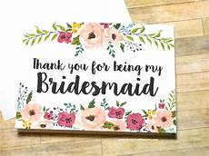 thank you for being my bridesmaid card template bridesmaid thank you card floral thank you for being my