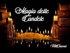 magia delle candele magia delle candele witchannel