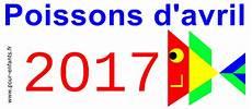 poisson d avril 2017 poissons d avril 2017 poissons d avril 2017 des id 233 es de poissons d avril plein