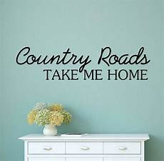 home decor wall decals country roads take me home vinyl decal wall stickers words
