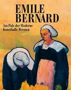 Emile Bernard Am Puls Der Zeit Jetzt Bestellen