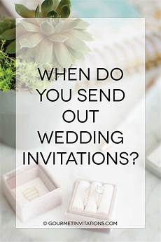 When Do You Send Invitations For Wedding
