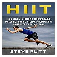 Hiit High Intensity Interval Guide Including