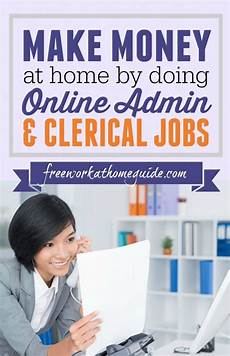 jobs online make money at home by doing online administrative