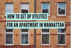 Apartment Movers Manhattan by How To Set Up Utilities For An Apartment In Manhattan