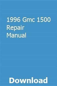 free online car repair manuals download 1996 gmc 3500 interior lighting 1996 gmc 1500 repair manual repair manuals map sensor chemistry study guide
