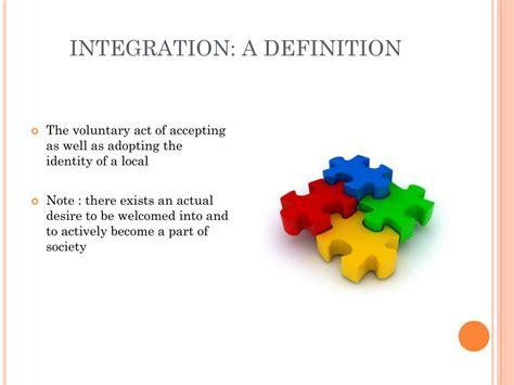 Integration Assimilation Definition