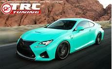 Lexus Rcf Tuning - trc tuning corporations germany e k toyota lexus