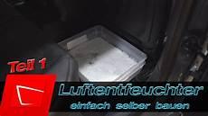 Feuchtigkeit Im Auto Beseitigen Luftentfeuchter Selber