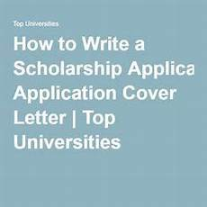how to write a scholarship application cover letter college scholarships application cover