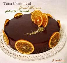 crema chantilly montersino siula golosa torta chantilly al grand marnier pistacchi e cioccolato