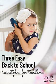 three easy back to school hairstyles for toddlers
