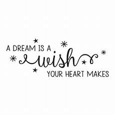 a dream is a wish your heart makes sheet music dream is a wish amelia wall quotes decal wallquotes com