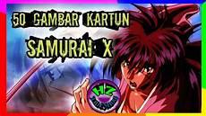 50 Gambar Kartun Samurai X