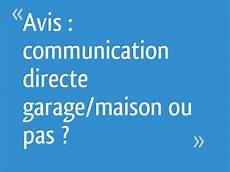 id garage avis avis communication directe garage maison ou pas 23 messages