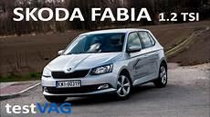 skoda fabia iii 1 2 tsi 90km test 2016 testvag