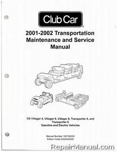 what is the best auto repair manual 2001 gmc sierra 2500 electronic throttle control 2001 2002 club car transportation ds villager 4 villager 6 villager 8 transporter 4 and