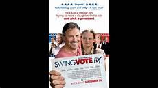 swing vote swing vote hd