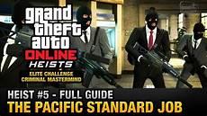 pacific standard heist gta heist 5 the pacific standard elite