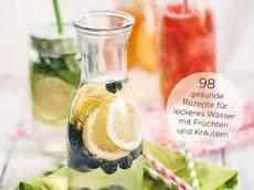 infused water rezepte fruit infused water wasser mit geschmack f 252 r sport und