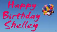 happy birthday bilder happy birthday shelley