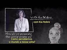kia nobre brainstorm how do we perceive the world around us