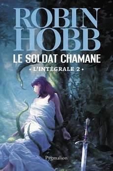 le retour de l assassin epub le soldat chamane tome 1 l int 233 grale de robin hobb