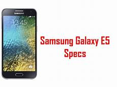 samsung galaxy e5 specs features youtube
