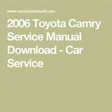 auto repair manual free download 1993 toyota camry instrument cluster 2006 toyota camry service manual download car service toyota camry toyota car