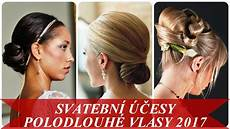 svatebni ucesy na dlouhe vlasy svatebn 237 250 芻esy polodlouh 233 vlasy 2017
