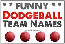 Awesome Dodgeball Team Names