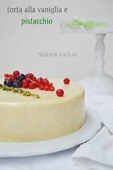 bavarese iginio massari torta alla vaniglia e pistacchio madame gateau