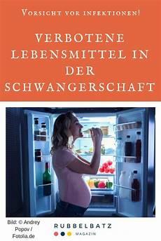Was Darf In Der Schwangerschaft Nicht Essen Liste
