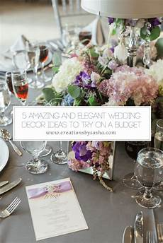 5 amazing and elegant wedding decor ideas to try on a budget