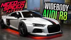 Need For Speed Payback Audi R8 Widebody Customization
