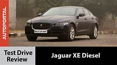 jaguar xe diesel review jaguar xe diesel test drive review autorportal