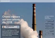 taxe carbone 2016 ottawa imposera une taxe carbone d 232 s 2018 la presse