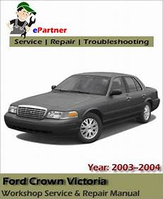 buy car manuals 2004 ford crown victoria transmission control ford crown victoria service repair manual 2003 2004 automotive service repair manual