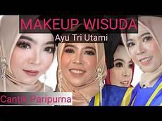 Tutorial Makeup Wisuda Kekinian Ala Mua Barru Sulsel
