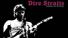 sultans of the swing dire straits sultans of swing best remix
