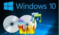 Astuce Pour Graver Un Cd Avec Windows 10