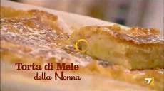 torta della nonna di benedetta men 249 quando eravamo giovani la ricetta della torta di mele della nonna video ultime notizie
