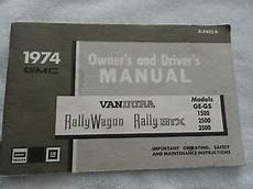 service and repair manuals 1994 gmc rally wagon 2500 parking system 1974 gmc rally wagon rally stx vandura van owners manual ebay
