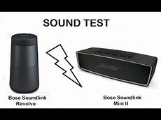 bose soundlink revolve test sound test bose soundlink revolve v s bose soundlink mini