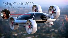 future flying cars in 2020 youtube