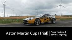 fh4 series 12 spring aston martin cup trial youtube