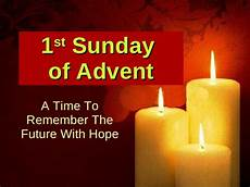 homily of the 1st sunday of advent liturgical year c by