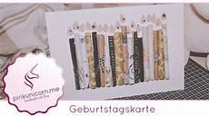 Geburtstagskarte Basteln Geburtstag Diy Bastelideen