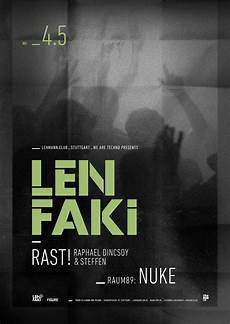 len stuttgart ra we are techno pres len faki at lehmann club